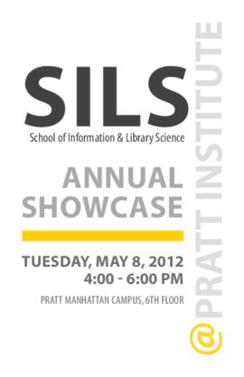 SILS Annual Showcase program brochure, 2012